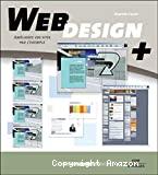 Web design +. Améliorez vos sites par l'exemple.