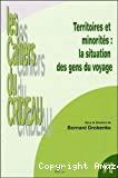 Territoires et minorités : la situation des gens du voyage. Colloque du 25 et 26 mars 2004, Limoges.