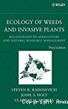 Ecology of Weeds and Invasive Plants