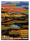 Agroécologie : Guide de la nouvelle agriculture sur sol vivant
