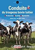 Conduite du troupeau bovin laitier
