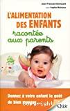 L'alimentation des enfants racontée aux parents