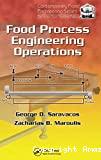 Food process engineering operations.
