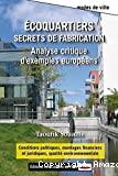 Ecoquartiers, secrets de fabrication