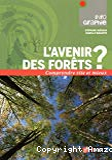 L' avenir des forêts ?