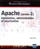 Apache (V2) Installation, administartion et sécurisation