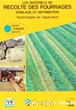 Les materiels de récolte des fourrages, ensilage et distribution