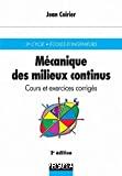 Mécanique des milieux continus.
