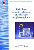 Guide des bonnes pratiques d'hygiène s'appliquant aux emballages en matière plastique et emballages souples complexes au contact des denrées alimentaires
