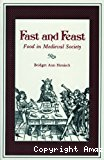 Fast and feast. Food in Medieval Society.
