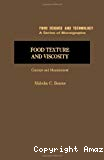 Food texture and viscosity : concept and measurement.