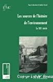 Les sources de l'histoire de l'environnement