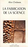 La fabrication de la science