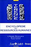 Encyclopédie des ressources humaines. Tome 1 : De la fonction personnel à la fonction ressources humaines.