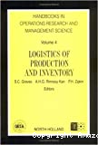 Handbooks in operations research and management science. Vol. 4 : Logistics of production and inventory.