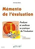 Mémento de l'évaluation. Analyser et améliorer sa pratique de l'évaluation. Guide méthodologique