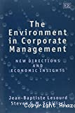 The Environment in corporate management : new directions and economic insights.