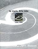 Le maïs, Nils-Udo