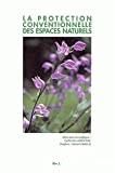 La protection conventionnelle des espaces naturels