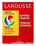 Grand DictionnaireEspagnol-Français