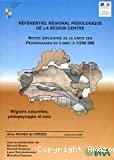 Référentiel régional pédologique de la région Centre. Régions naturelles, Pédopaysages et sols.