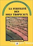 La fertilité des sols tropicaux