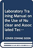 Laboratory training manual on the use of nuclear and associated techniques in pesticides research