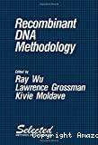 Recombinant DNA methodology