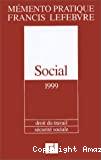Mémento pratique. Social 1999 : droit du travail, sécurité sociale