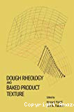 Dough rheology and baked product texture.