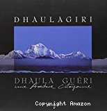 Dhaulagiri, Dhaula guéri : une aventure citoyenne.