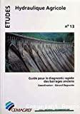 Guide pour le diagnostic rapide des barrages anciens