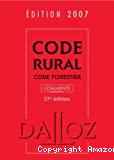 Code rural, code forestier commenté. 27è édition