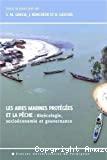 Les aires marines protégées et la pêche