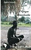 Afrique désenchantée