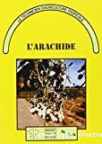 L'arachide en Afrique tropicale