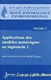 Traité d'hydraulique environnementale. Volume 7: Applications des modèles numériques en ingénierie 1