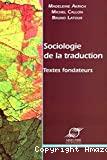Sociologie de la traduction. Textes fondateurs.