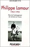 Philippe Lamour, 1903-1992