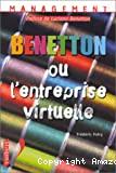 Benetton ou l'entreprise virtuelle.