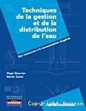 Techniques de la gestion et de la distribution de l'eau