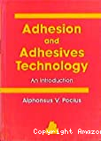Adhesion and adhesives technology. An introduction.