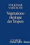 Vegetations-ökologie der tropen