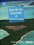 Bactéries marines et biotechnologies