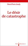Le désir de catastrophe