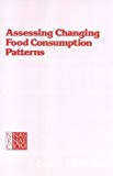 Assessing changing food consumption patterns.