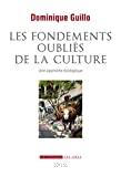 Les fondements oubliés de la culture