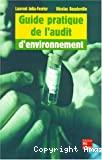 Guide pratique de l'audit d'environnement