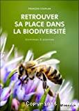 Retrouver sa place dans la biodiversité