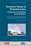 Economic values of protected areas. Guidelines for protected area mangers.
